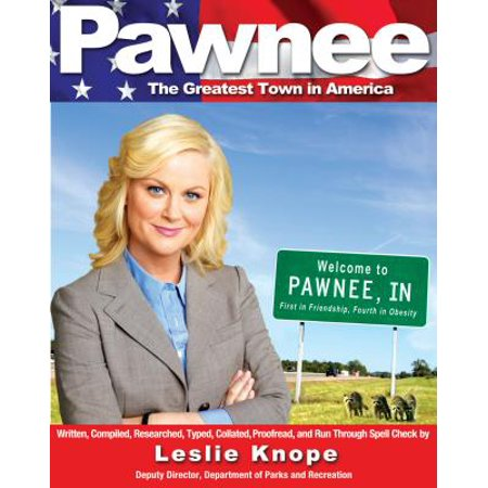 Pawnee : The Greatest Town in America ()