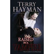 Raised by a Vampire - eBook