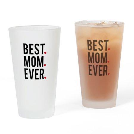 CafePress - Best Mom Ever - Pint Glass, Drinking Glass, 16 oz.