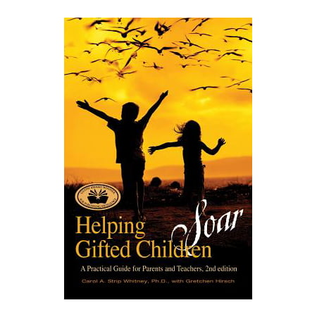 Helping Gifted Children Soar : A Practical Guide for Parents and Teachers (2nd Edition) - Apples For The Teacher