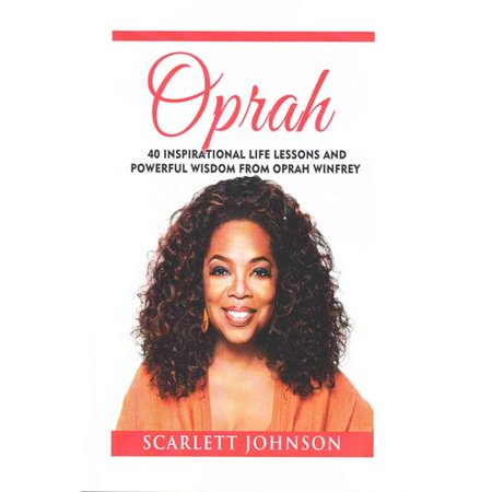 Oprah  40 Inspirational Life Lessons And Powerful Wisdom From Oprah Winfrey