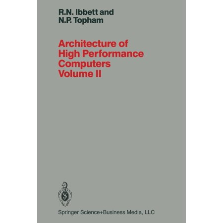 Architecture of High Performance Computers Volume II: Array Processors and Multiprocessor Systems (Paperback) High Volume Coffee System