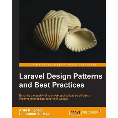 Laravel Design Patterns and Best Practices -