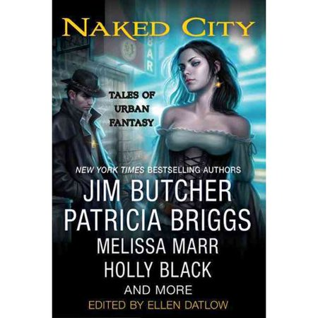 Naked City: Tales of Urban Fantasy by
