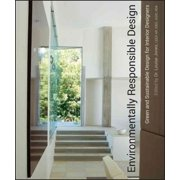 Environmentally Responsible Design : Green and Sustainable Design for Interior Designers