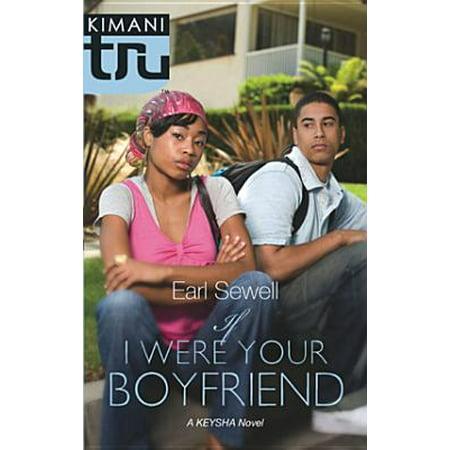 If I Were Your Boyfriend - eBook (Best Presents To Get Your Boyfriend)