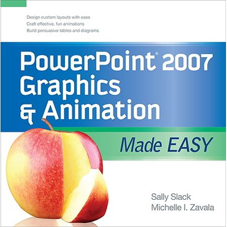 PowerPoint 2007 Graphics & Animation Made Easy](Easy Animation)