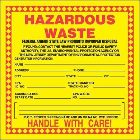 "New Jersey Hazardous Waste Label, Accuform Signs, MHZWNJPSL, 6""Hx6""W"