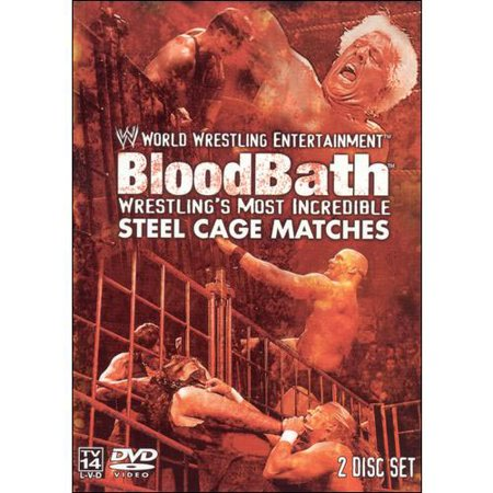 WWE: Bloodbath - Wrestling's Most Incredible Steel Cage