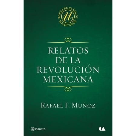 Relatos de la Revolución mexicana - eBook