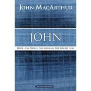 MacArthur Bible Studies: John: Jesus ?the Word, the Messiah, the Son of God (Paperback)