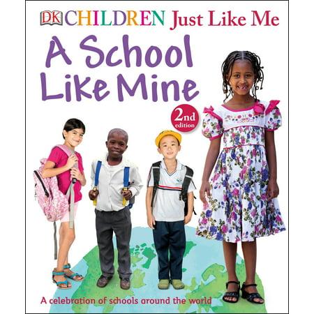 Children Just Like Me: A School Like Mine : A Celebration of Schools Around the World - Best Halloween Celebrations Around The World