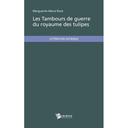 Les Tambours de guerre du royaume des tulipes - eBook