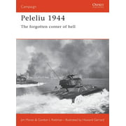 Peleliu 1944 : The forgotten corner of hell