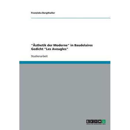 ï½sthetik Der Moderne In Baudelaires Gedicht Les Aveugles