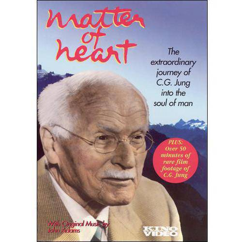 Matter Of Heart: The Extraordinary Journey Of C.G. Jung