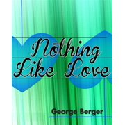 Nothing Like Love - eBook
