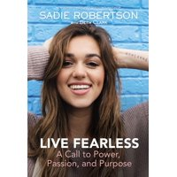 Live Fearless: A Call to Power, Passion, and Purpose (Hardcover)