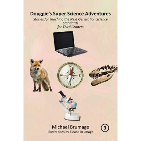 Douggie's Super Science Adventures : Stories for Teaching the Next Generation Science Standards for Third Graders - Halloween Party Games 3rd Graders