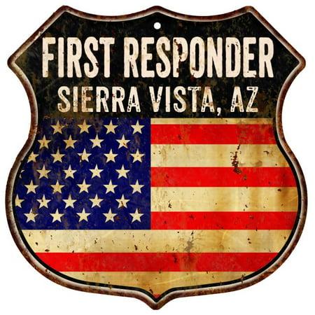 Sierra Vista  Az First Responder American Flag 12X12 Metal Shield Sign S123148