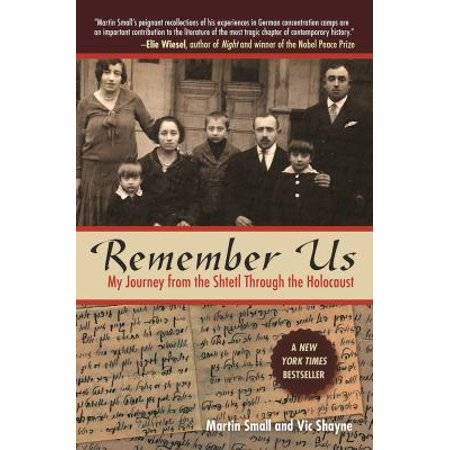Remember Us  My Journey From The Shtetl Through The Holocaust