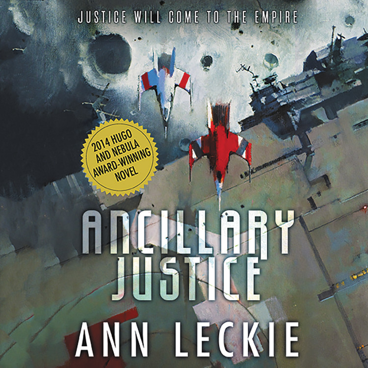 Ancillary Justice - Audiobook