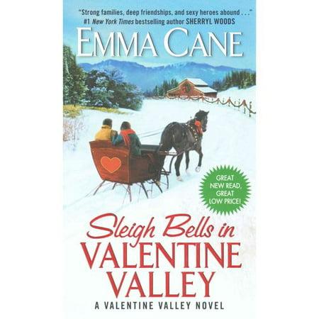 Sleigh Bells in Valentine Valley by