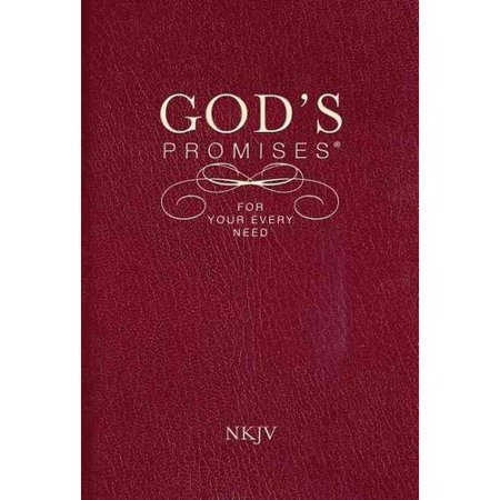 Gods Promises for Your Every Need: New King James Version by