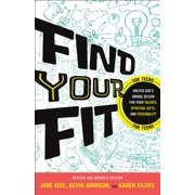 Find Your Fit : Unlock God's Unique Design for Your Talents, Spiritual Gifts, and Personality (Paperback)