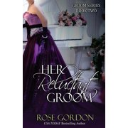 Her Reluctant Groom