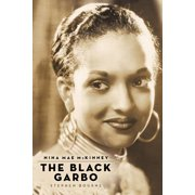 Nina Mae McKinney : The Black Garbo