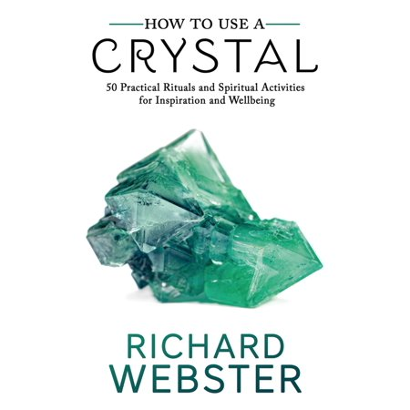 How to Use a Crystal - eBook (How To Use Crystals)
