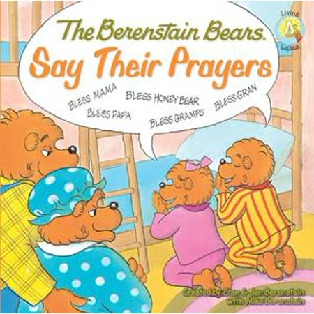 The Berenstain Bears Say Their Prayers - eBook - Prayer Bear