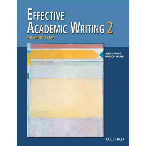 Effective Academic Writing: The Short Essay