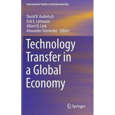 Technology Transfer in a Global Economy (Economy Transfer)