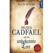 Bruder Cadfael und der unbekannte Tote - eBook