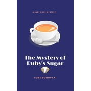 The Mystery of Ruby's Sugar (Large Print) (Hardcover)(Large Print)