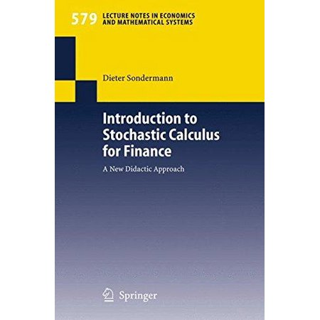 Introduction To Stochastic Calculus For Finance  A New Didactic Approach
