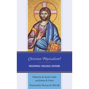 Christian Physicalism? - eBook