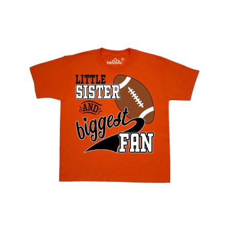 Little Sister and Biggest Fan- football player Youth T-Shirt ()