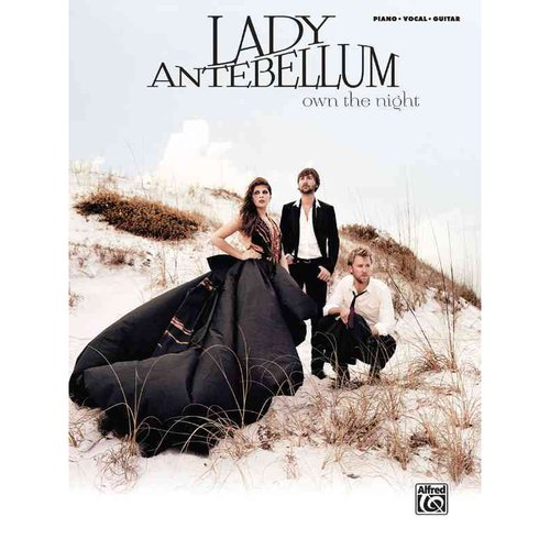 Lady Antebellum Own the Night: Piano / Vocal/ Guitar