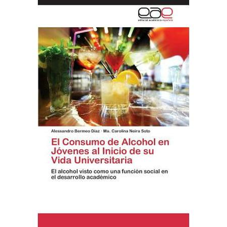 El Consumo de Alcohol En Jovenes Al Inicio de Su Vida Universitaria