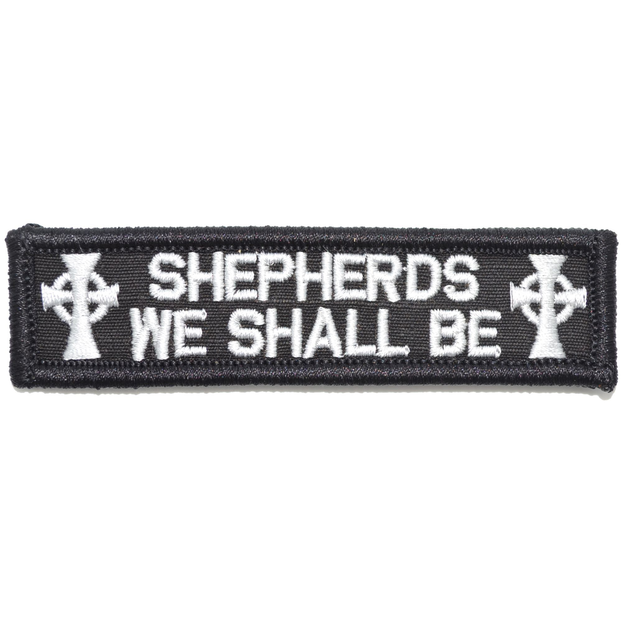 Shepherds We Shall Be Boondock Saints- 1x3.75 Patch