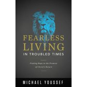 Fearless Living in Troubled Times - eBook