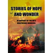 Stories of Hope and Wonder, in Support of UK Healthcare Workers - eBook