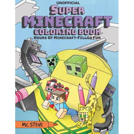 Super Minecraft Coloring Book : Hours of Minecraft-Filled