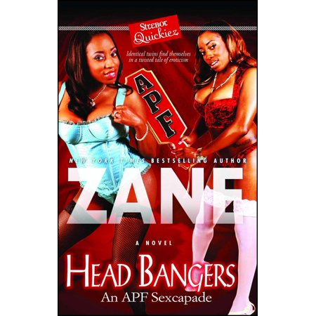 Head Bangers : An APF Sexcapade