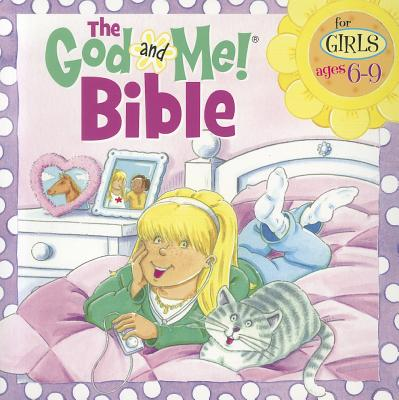 God and Me Bible: The God and Me! Bible for Girls Ages 6-9 (Paperback)