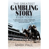 The Greatest Gambling Story Ever Told (Paperback)