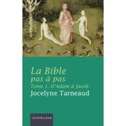 La Bible pas à pas, tome 1 - eBook